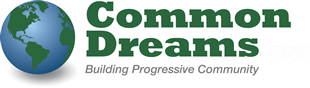 COMMON DREAMS: Our Mission: To inform. To inspire. To ignite change for the common good.