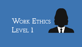 Learn Work Ethics Level 1