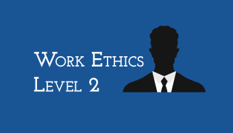 Learn Work Ethics Level 2