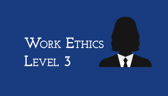 Learn Work Ethics-Level 3