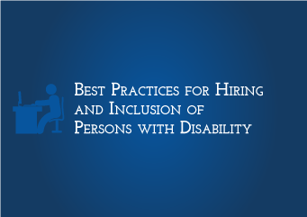 Best Practices for Hiring and Inclusion of Persons with Disability