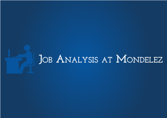 Job Analysis at Mondelez