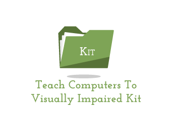 Order this Teach computers to the visually impaired kit