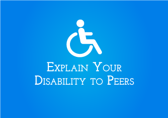 This pdf will help you to make your team/colleagues to understand more  about disability and understand your disability.