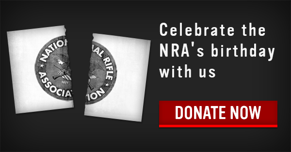 Celebrate the NRA's birthday with us