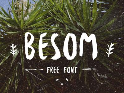 Besom Font