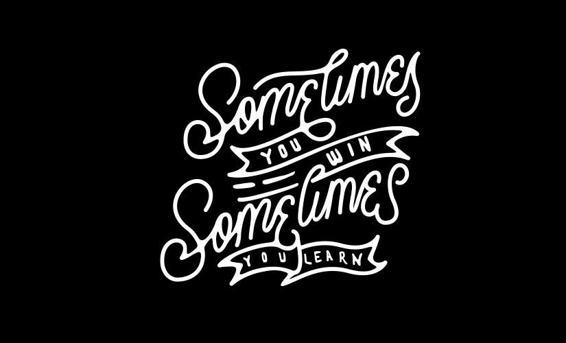 POSTER: Sometimes You Win, Sometimes You Learn