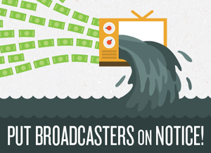 Put Broadcasters on Notice