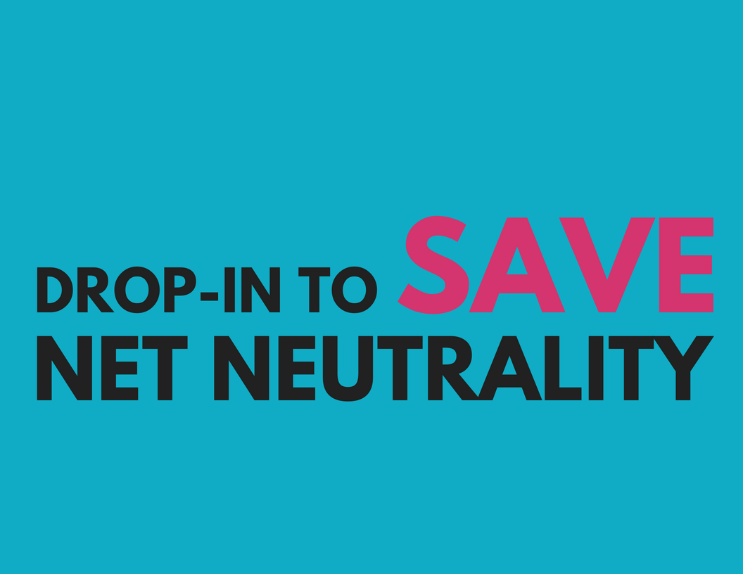 freepress.net - Drop-In to Save Net Neutrality
