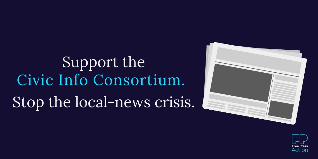 Support the Civic Info Consortium. Stop the local-news crisis.