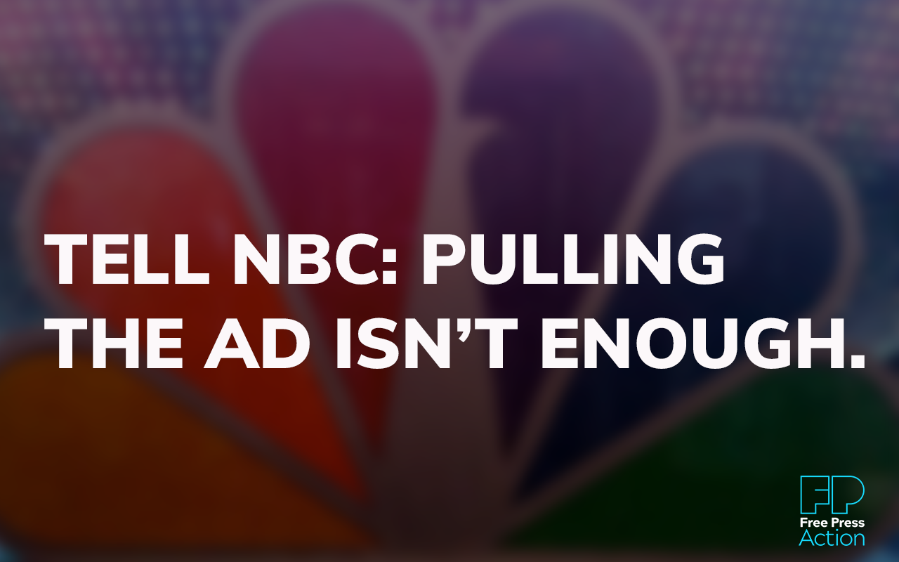 Tell NBC: Pulling the Ad Isn't Enough.