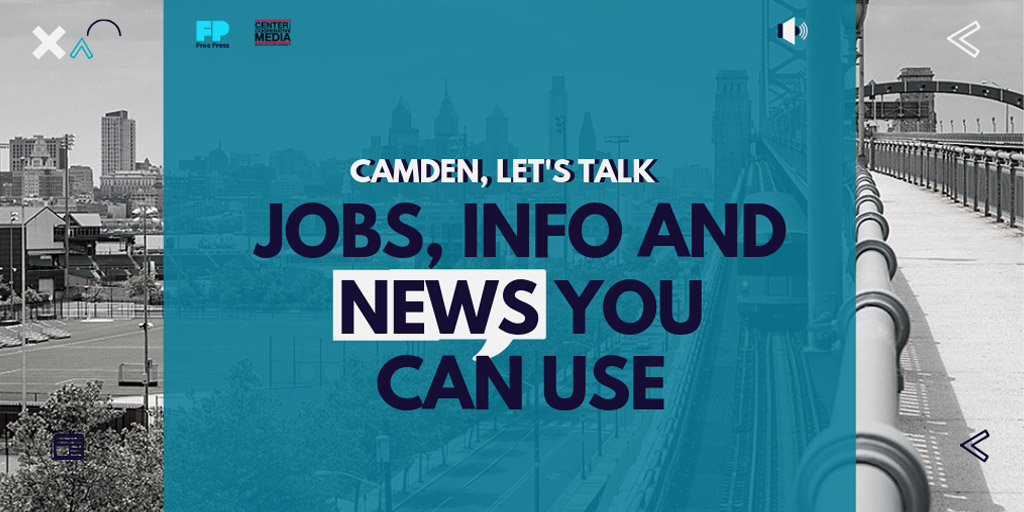 Camden Let's Talk Jobs, Info and News You Can Use.