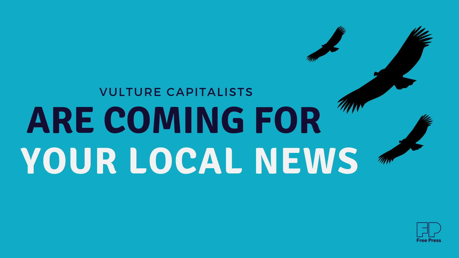 Vulture Capitalists Are Coming For Your Local News