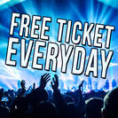 Free Ticket Everyday