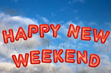 Happy New Weekend