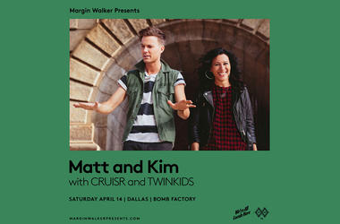 Matt And Kim With CRUISR and TWINKIDS