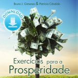 MP3 Download:Exercícios para a Prosperidade com Bruno Gimenes e Patrícia Cândido