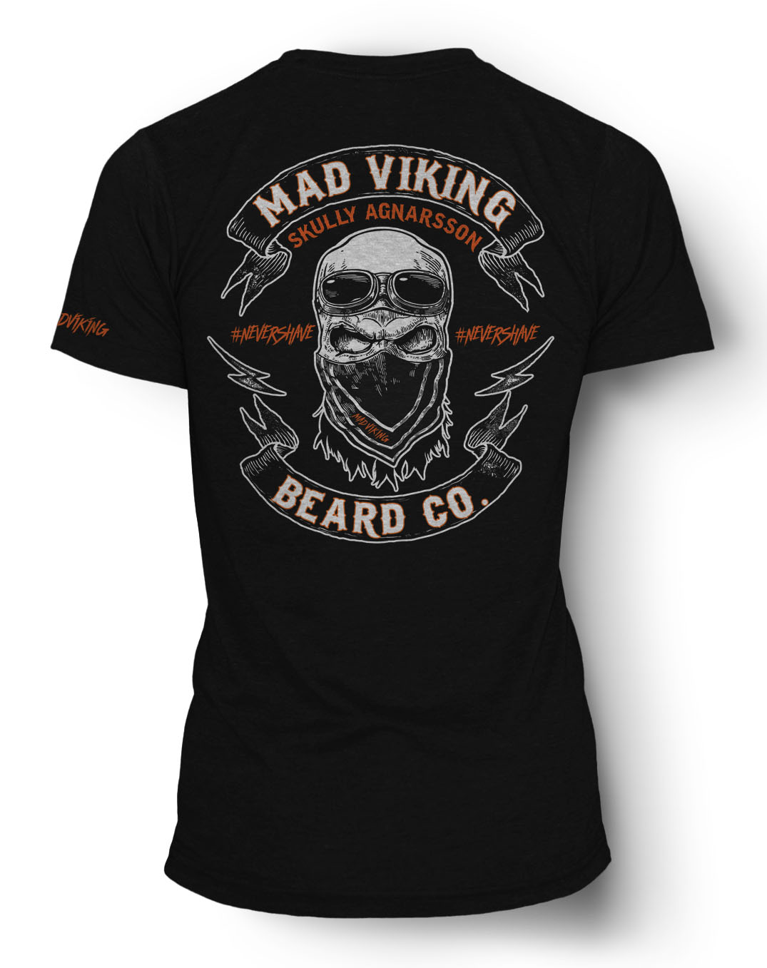 Mad Viking #nevershave Tee