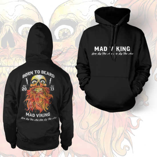 Mad Viking Born To Beard Hoodie