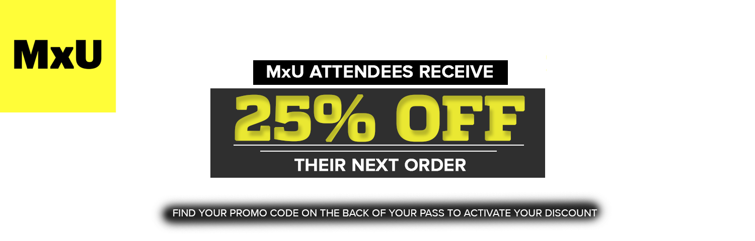 25% Off for MXU Attendees