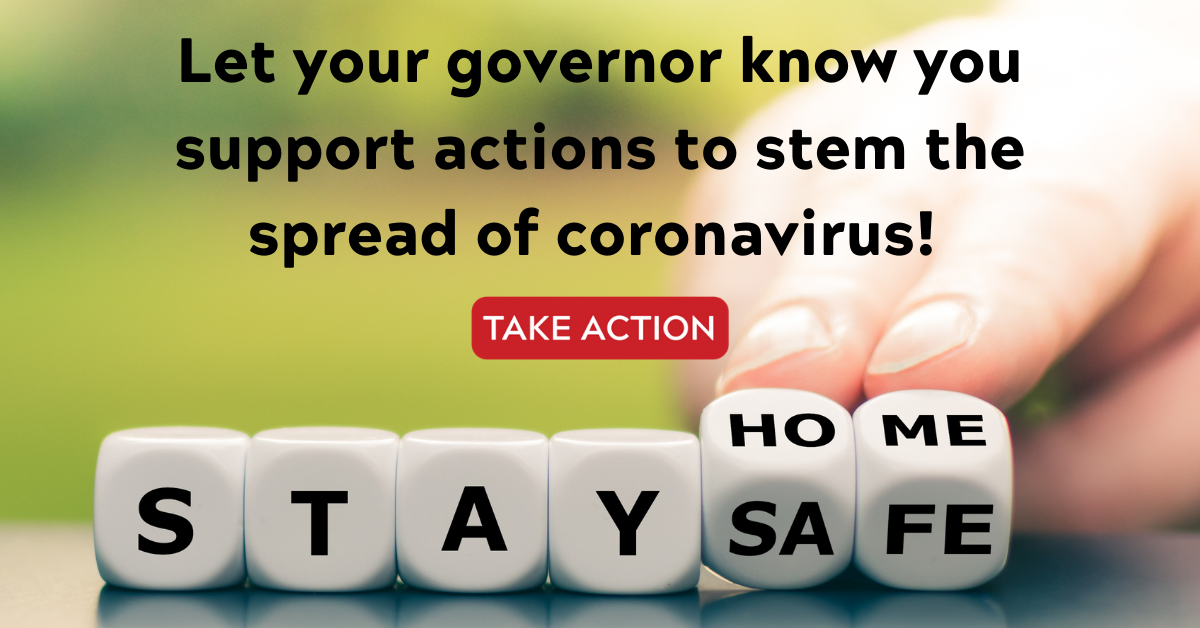 Quick signature: Let your governor know you support actions to stem the spread of coronavirus
