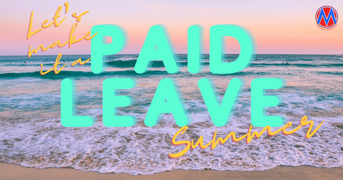 It's the Summer of Paid Leave