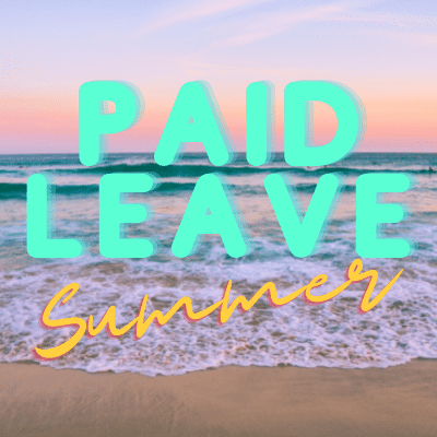 Paid leave summer