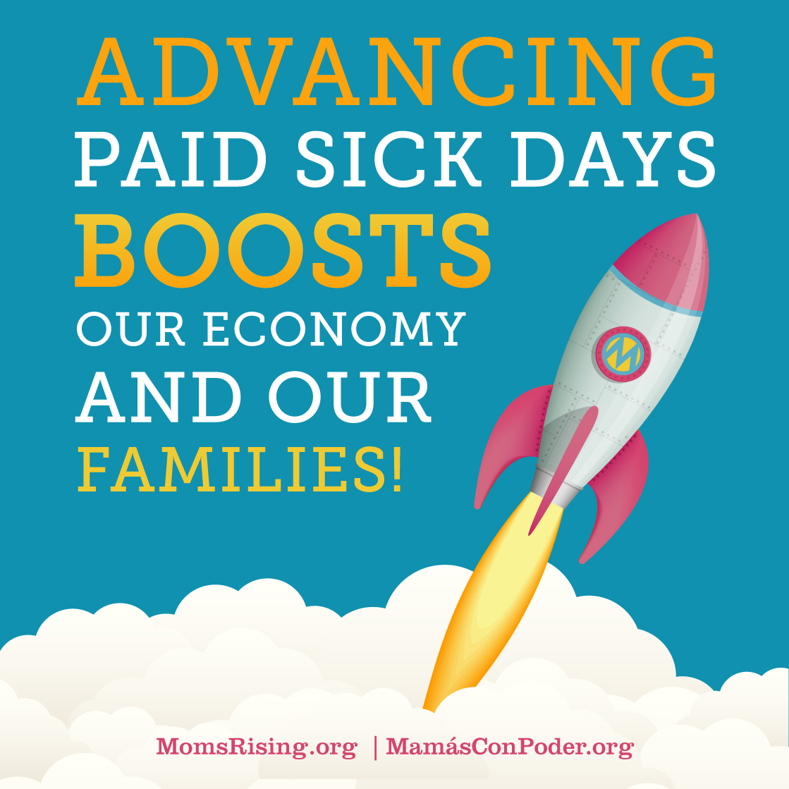 Advancing Paid Sick Days Boosts our Economy and our Families!