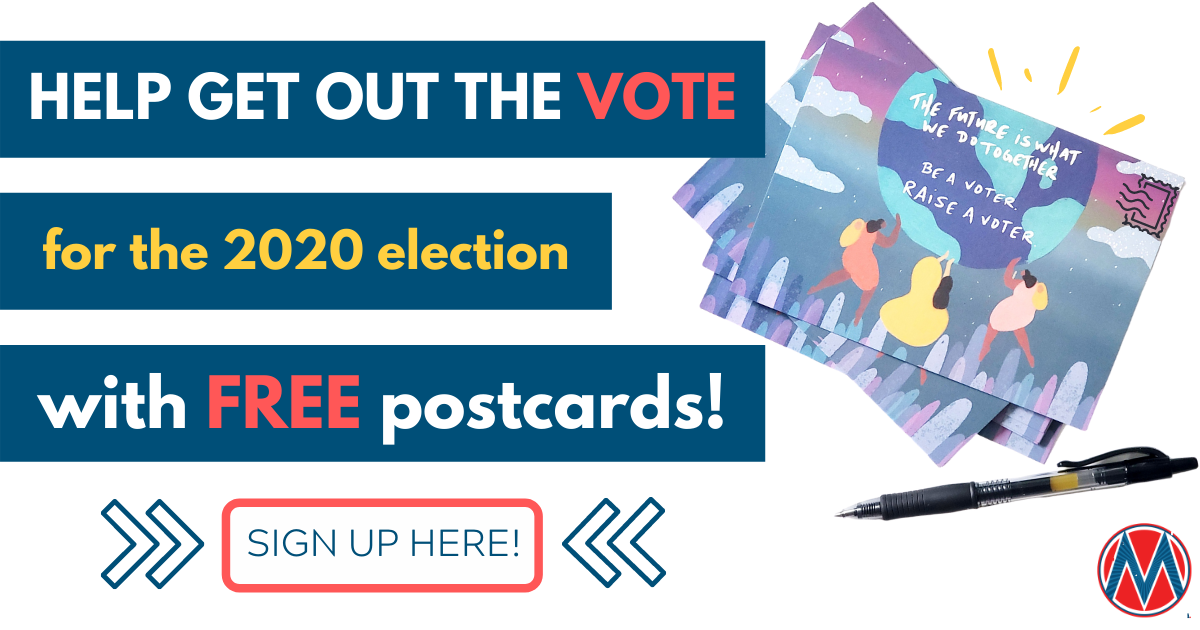 Get Out the Vote in 2020 with FREE Postcards!