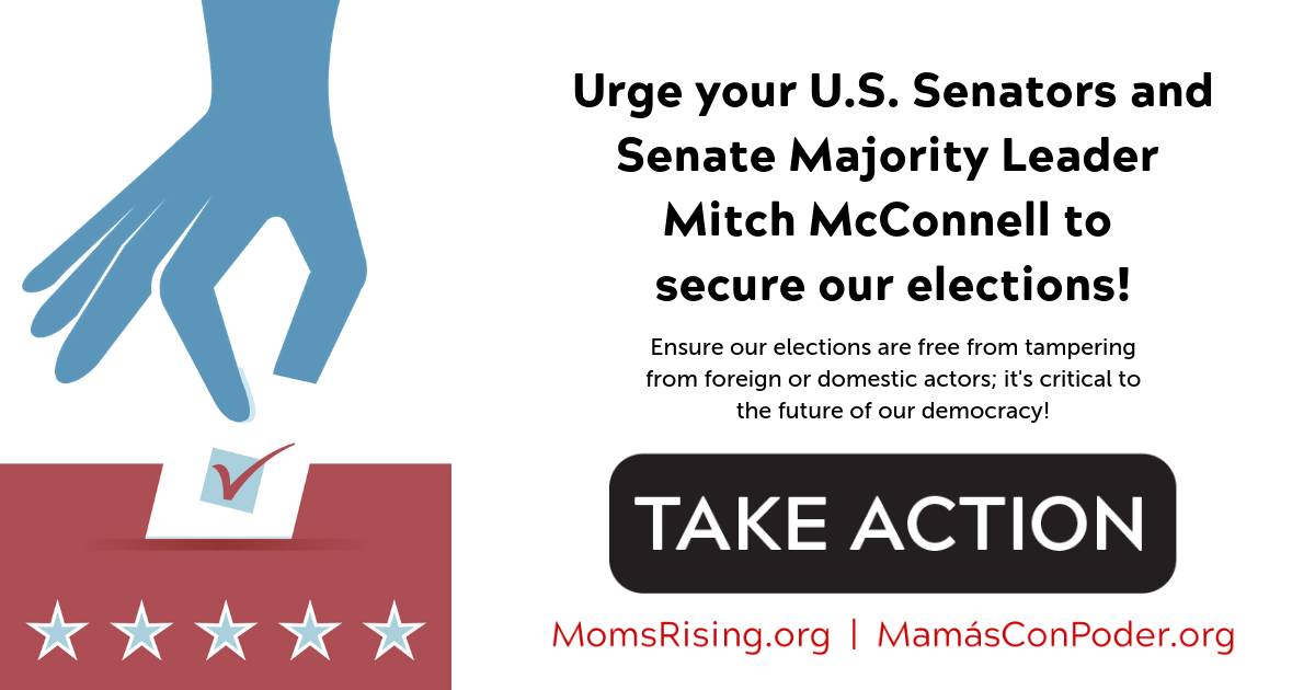 Urge your U.S. Senators and Senate Majority Leader Mitch McConnell to secure our elections