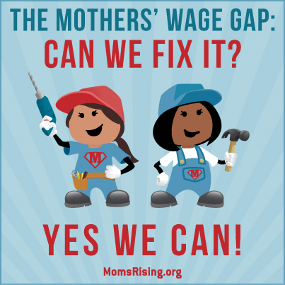 The Mothers Wage Gap - Can we fix it? Yes we can!