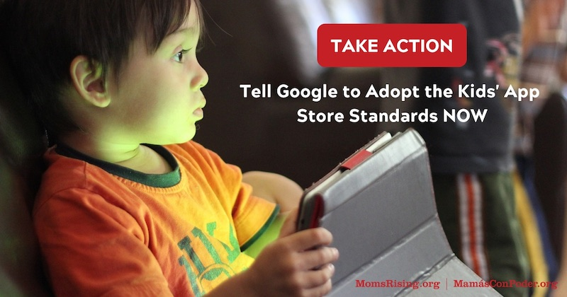 Tell Google to adopt the Kids' App Store Standards now!