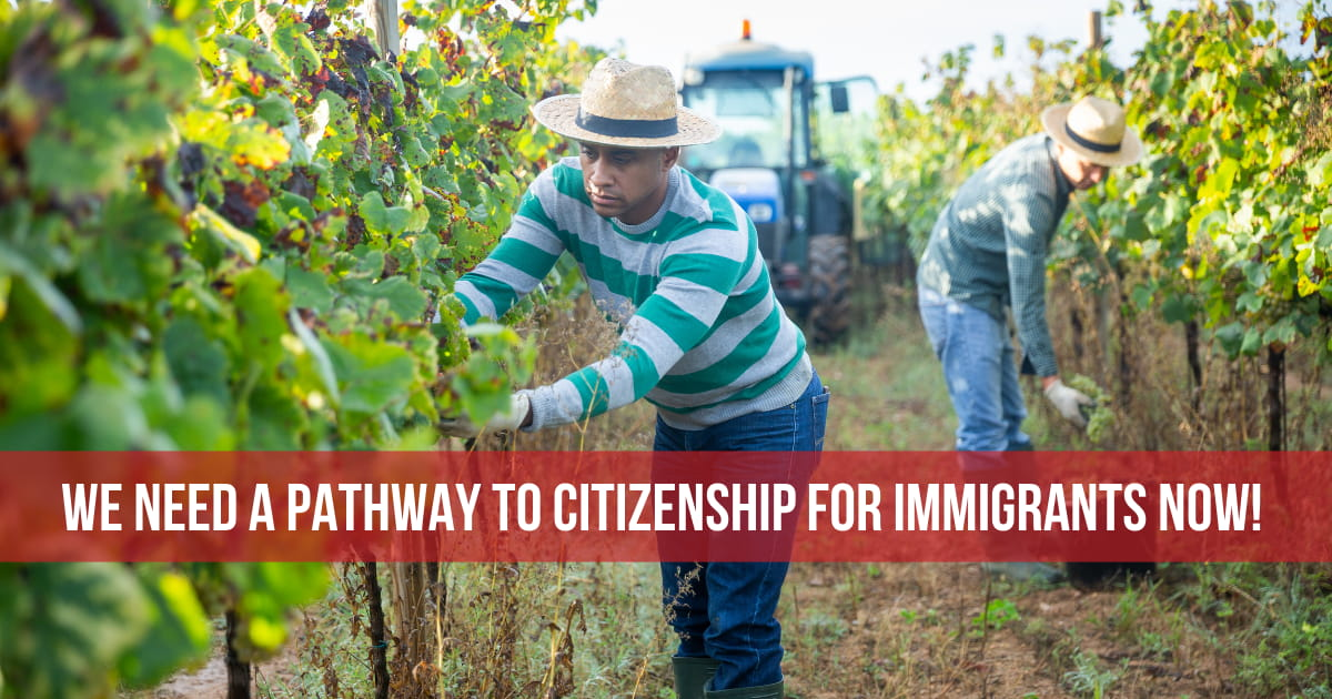 We need a pathway to citizenship for immigrants NOW!