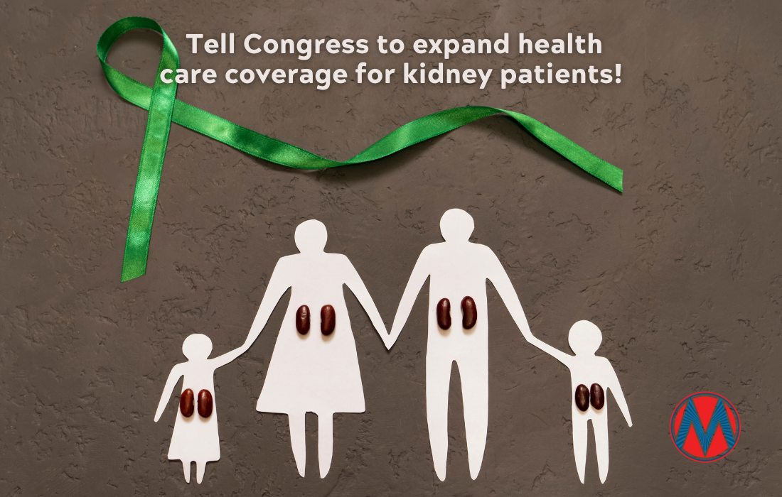 Green ribbon and cut-out family that reads: Tell Congress to expand health care coverage for kidney patients!