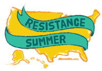 Resistance Summer by MoveOn.org
