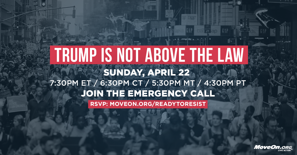RSVP to join the emergency call: Trump Is Not Above the Law