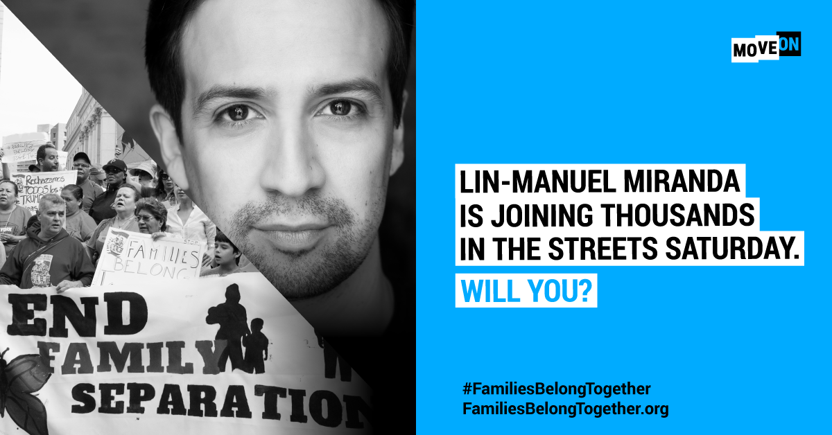 Lin-Manuel Miranda and Families Belong Together