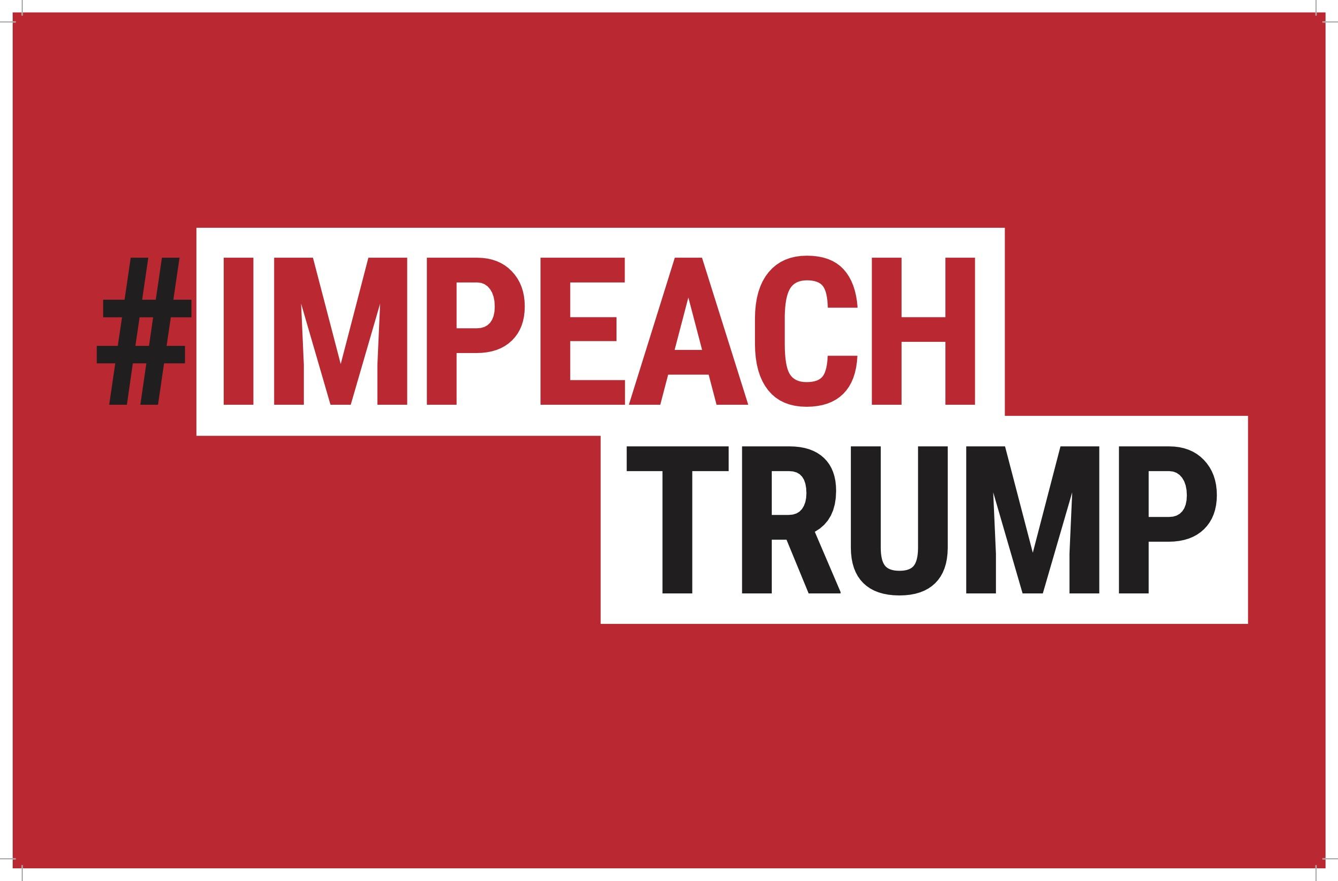 picture regarding Printable Trump Sign called ImpeachTrump Substance