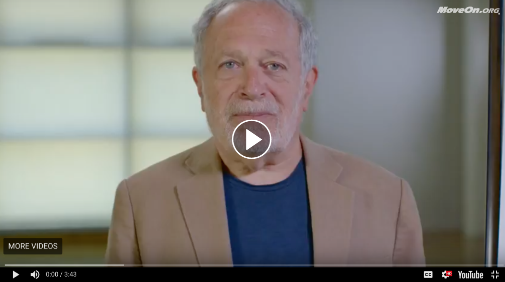 Robert Reich: Five Reasons to Support MoveOn