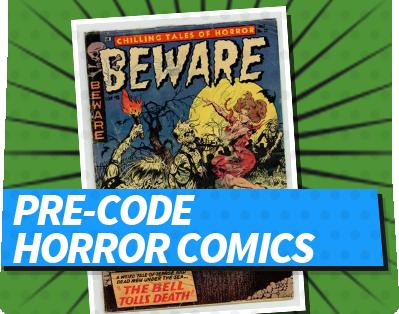 Pre-Code  Horror Comics