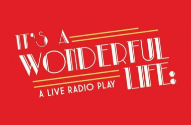win its a wonderful life a live radio play tix all day - When Does Christmas Music Start Playing On The Radio
