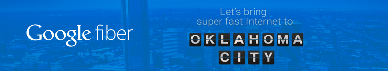 why-oklahoma-city-startups-need-google-fiber-for-growth banner