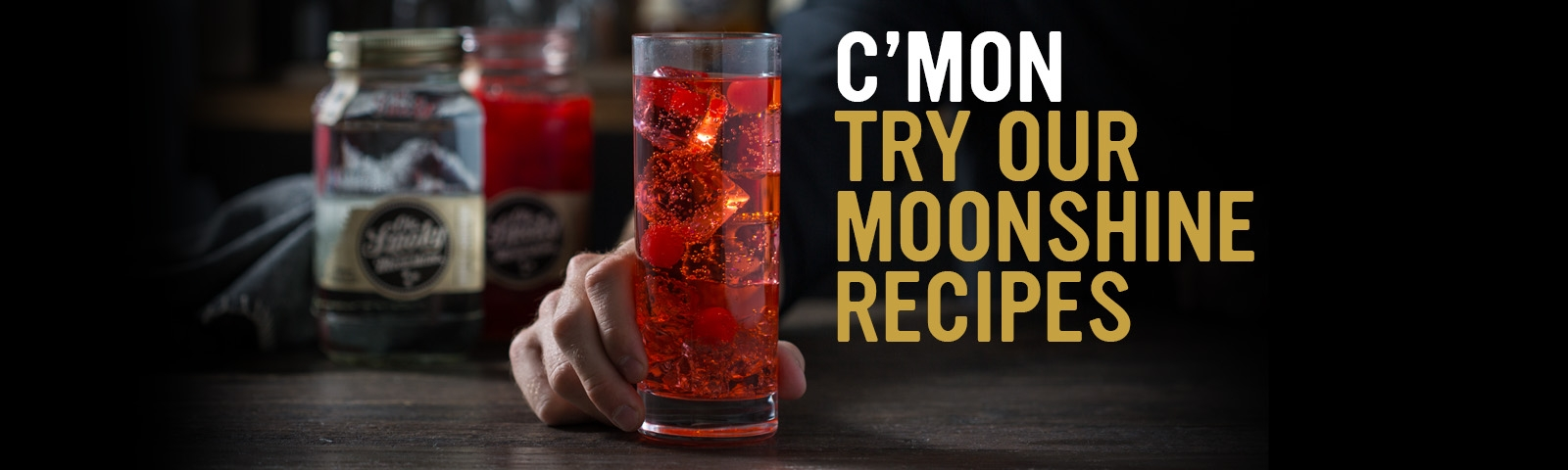 C'mon Try Moonshine Recipes