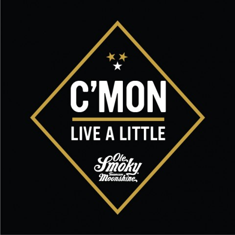 C'mon Live a Little - Ole Smoky Announces New Marketing Campaign