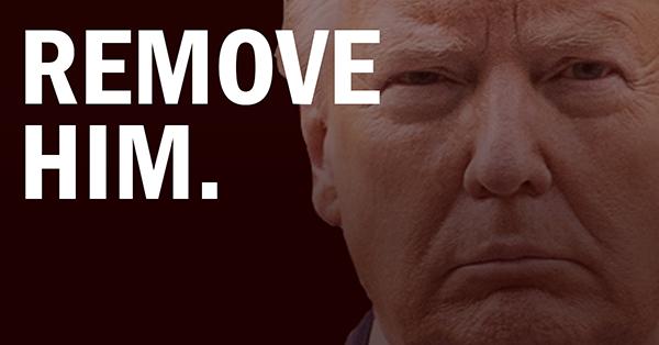 Remove Him.