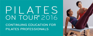 Pilates on Tour 2016: Continuing education for Pilates professionals