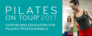 Pilates on Tour 2017: Continuing education for Pilates professionals