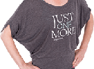Just One More Dolman Tee