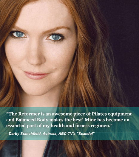The Reformer is an awesome piece of Pilates equipment and Balanced Body makes the best! Mine has become an essential part of my health and fitness regimen. - Darby Stanchfield, Actress, ABC-TV's Scandal