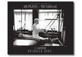 Joe Pilates - Cadillac